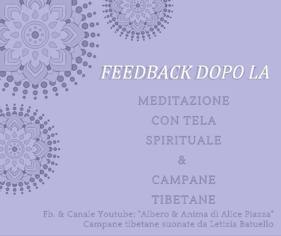 """Feedback dopo la Meditazione con la Tela Spirituale (""""Athena"""") e campane tibetane"""